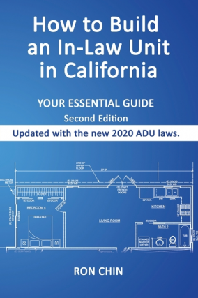 How to Build an In-Law Unit in California. Ron Chin