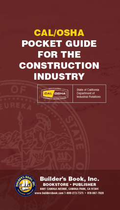 CAL/OSHA Pocket Guide for the Construction Industry. State of California Dept of Industrial...