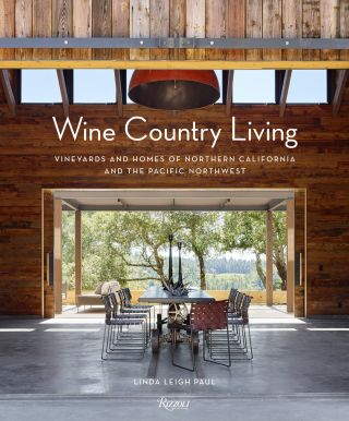 Wine Country Living. Linda Leigh Paul
