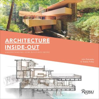 Architecture Inside-Out. John Zukowsky, Robbie Polley
