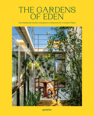 The Gardens of Eden. Gestalten