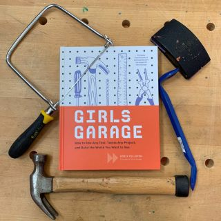 GIRLS GARAGE. Emily Pilloton