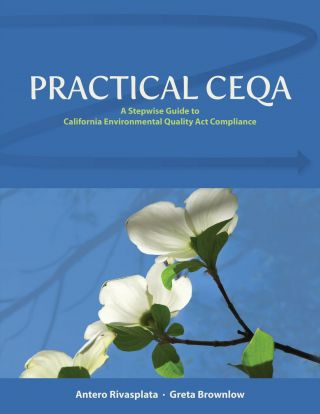 Practical CEQA. Antero Rivasplata, Greta Brownlow